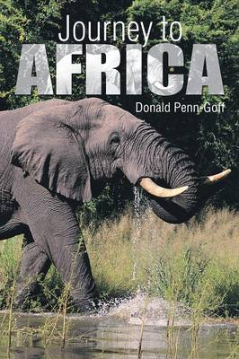 Journey to Africa by Donald Penn-Goff