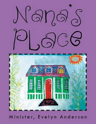 Nana's Place by Evelyn Anderson