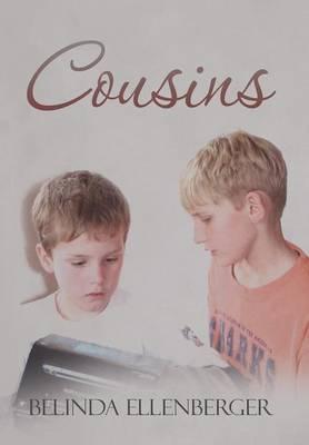 Cousins by Belinda Ellenberger