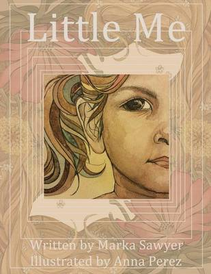 Little Me by Marka Sawyer