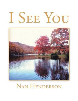 I See You by Ms Nan Henderson
