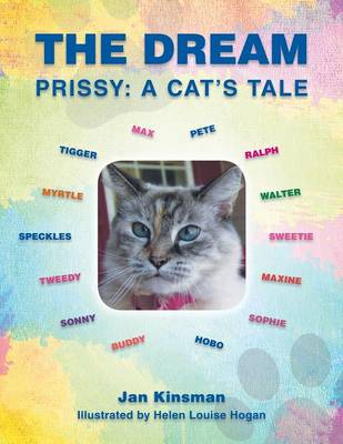 The Dream Prissy: A Cat's Tale by Jan Kinsman