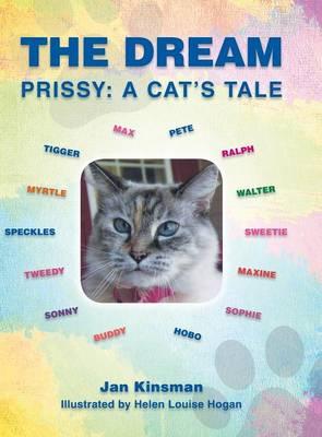 The Dream Prissy: A Cat's Tale by Jan Kinsman