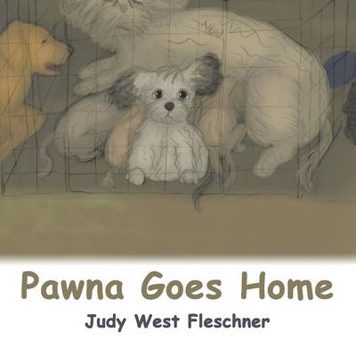 Pawna Goes Home by Judy West Fleschner