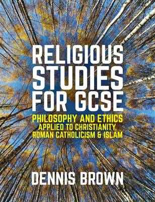 Religious Studies for GCSE by Dennis Brown