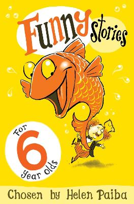 Funny Stories for 6 Year Olds by Helen Paiba