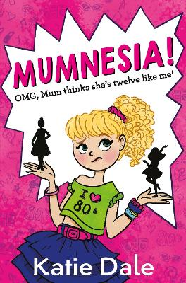 Mumnesia by Katie (Author) Dale