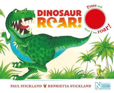 Dinosaur Roar! Single Sound Board Book by Henrietta Stickland