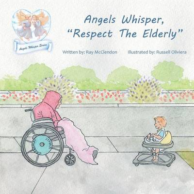 Angels Whisper, Respect the Elderly by Ray McClendon