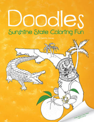 Doodles Sunshine State Coloring Fun by Setria James