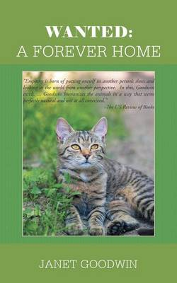Wanted A Forever Home by Janet Goodwin