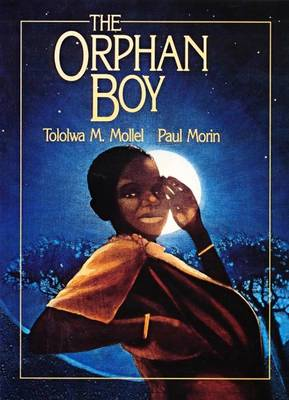 The Orphan Boy by Tololwa Mollel