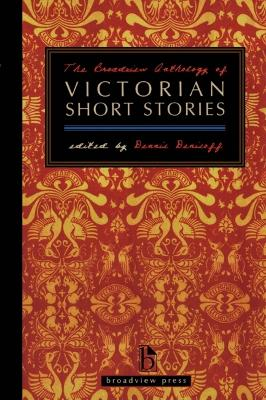 The Broadview Anthology of Victorian Short Stories by Dennis Denisoff
