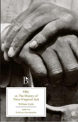 Obi or, The History of Three-Fingered Jack by William Earle