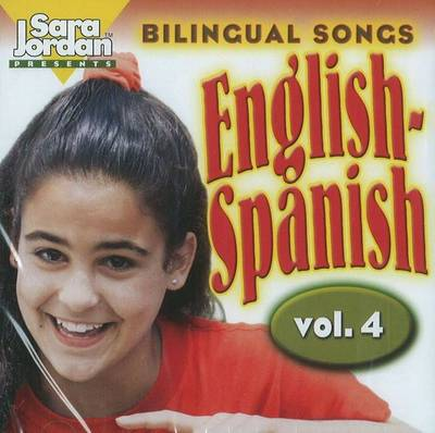 Bilingual Songs: English-Spanish by Diana Isaza-Shelton