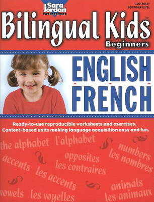 Bilingual Kids Beginners English / French Resource Book Bilingual Lessons & Reproducible Activities Teaching Beginners by Marie-France Marcie, Barbara Rankie