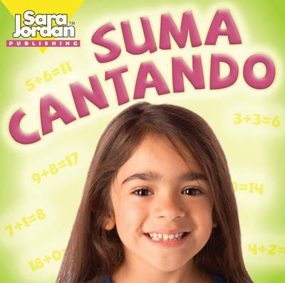 Suma Cantando by Gisem Suarez, Sara Jordan