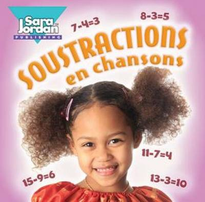 Soustractions En Chansons by Marie-France Marcie
