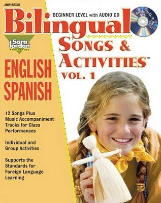 Bilingual Songs & Activities: English-Spanish by Agustina Tocalli-Beller