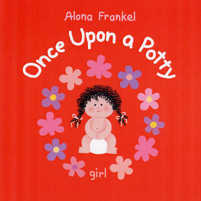 Once Upon a Potty - Girl by Alona Frankel