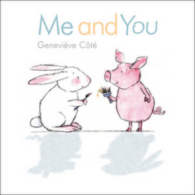 Me and You by Genevieve Cote
