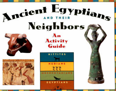 Ancient Egyptians and their neighbours*** by Marian Broida