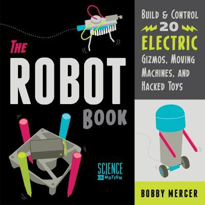 Robot Book by Bobby Mercer