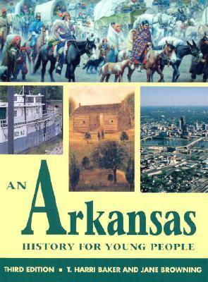 An Arkansas History for Young People by T. Harri Baker
