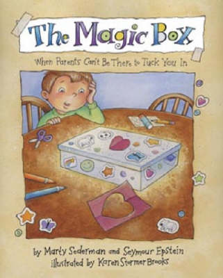 Magic Box When Parents Can't be There to Tuck You in by Marty Sederman, Seymour Epstein