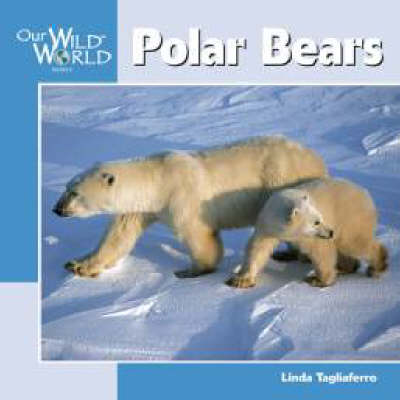 Polar Bears by Linda Tagliaferro