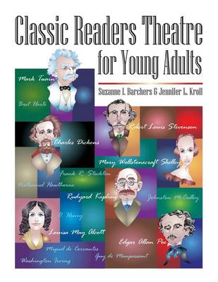 Classic Readers Theatre for Young Adults by Suzanne I. Barchers, Jennifer L. Kroll