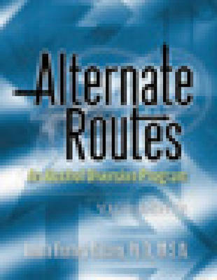 Alternate Routes Facilitator's Guide by Laura Nissen Burney