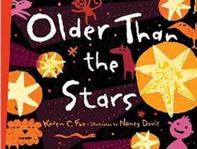 Older Than The Stars by Karen Fox, Nancy Davis