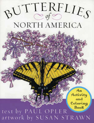 Butterflies of North America An Activity and Coloring Book by Paul A. Opler