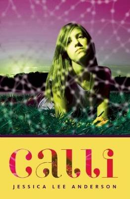 Calli by Jessica Lee Anderson