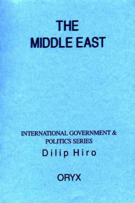 The Middle East by Dilip Hiro