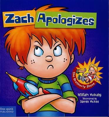 Zach Apologizes by William Mulcahy