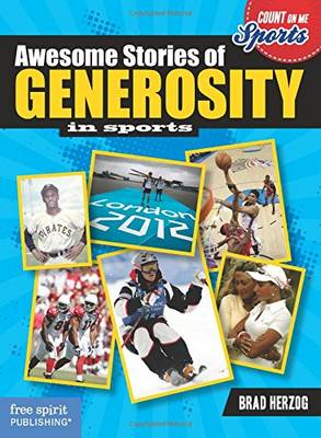 Awesome Stories of Generosity by Brad Herzog