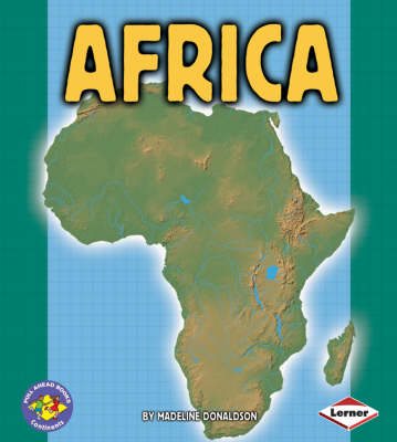 Africa Pull Ahead Books - Continents by Madeline Donaldson