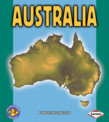 Australia Pull Ahead Books - Continents by Madeline Donaldson