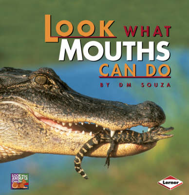 Look What Mouths Can Do by D. Souza