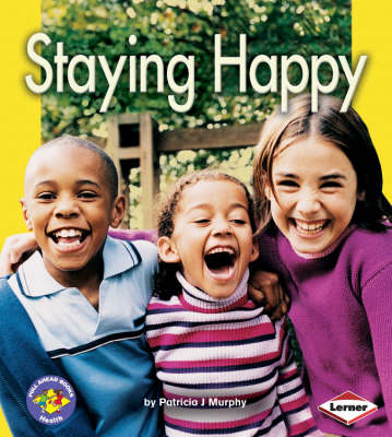 Staying Happy by Patricia J. Murphy
