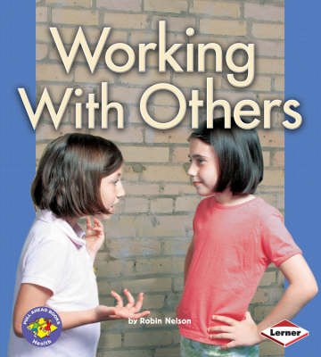 Working with Others by Robin Nelson