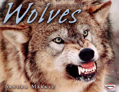 Wolves by Sandra Markle