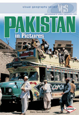 Pakistan in Pictures by Stacy Taus-Bolstad
