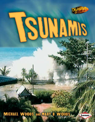 Tsunamis by Michael Woods, Mary Woods