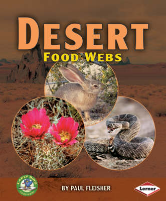 Desert Food Webs by Paul Fleisher