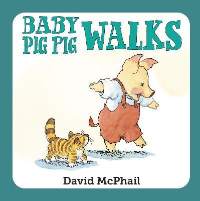 Baby Pig Pig Walks by David McPhail