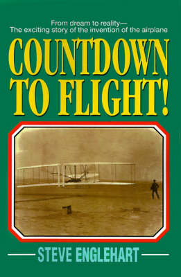 Countdown to Flight! by Steve Englehart