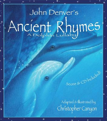 Ancient Rhymes A Dolphin Lullaby by John Denver